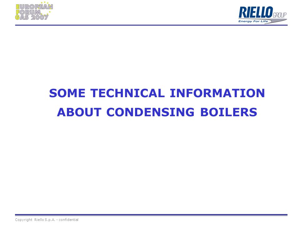 SOME TECHNICAL INFORMATION ABOUT CONDENSING BOILERS