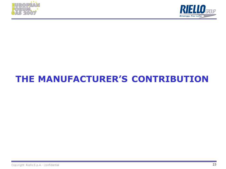THE MANUFACTURER'S CONTRIBUTION