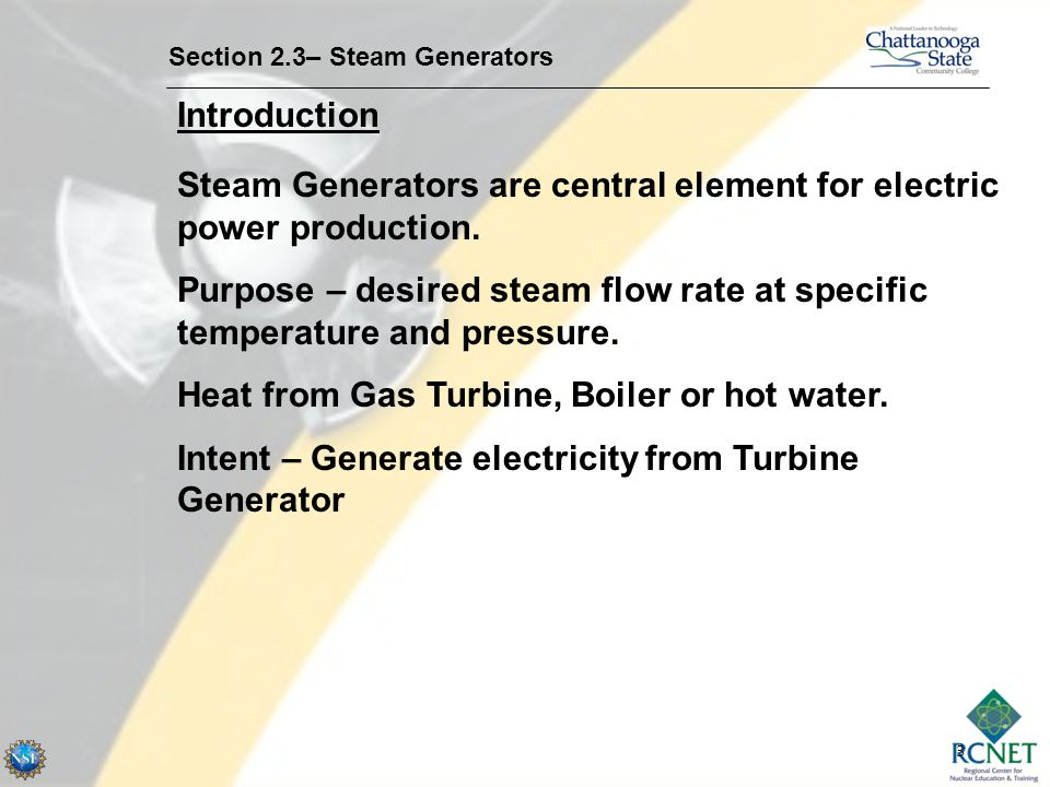 Steam Generators are central element for electric power production.