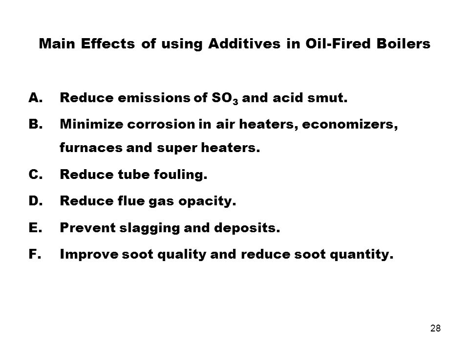 Main Effects of using Additives in Oil-Fired Boilers