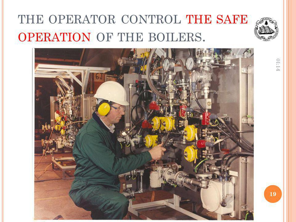 the operator control the safe operation of the boilers.