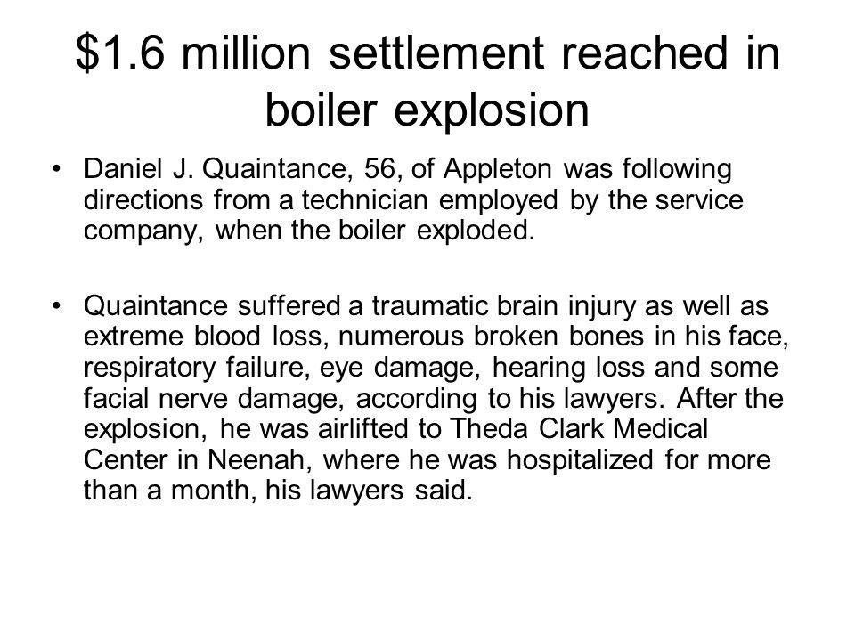 $1.6 million settlement reached in boiler explosion