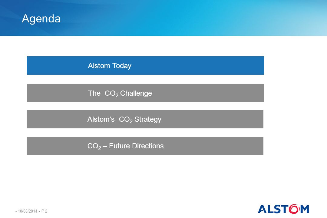 Agenda Alstom Today The CO2 Challenge Alstom's CO2 Strategy