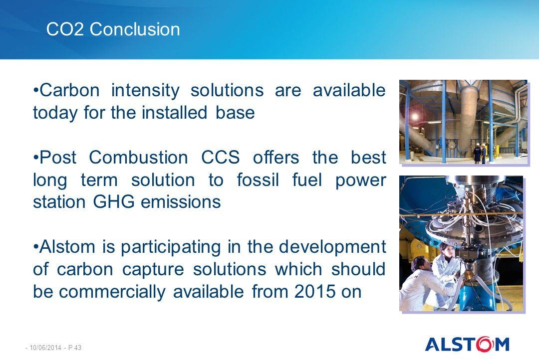 Carbon intensity solutions are available today for the installed base