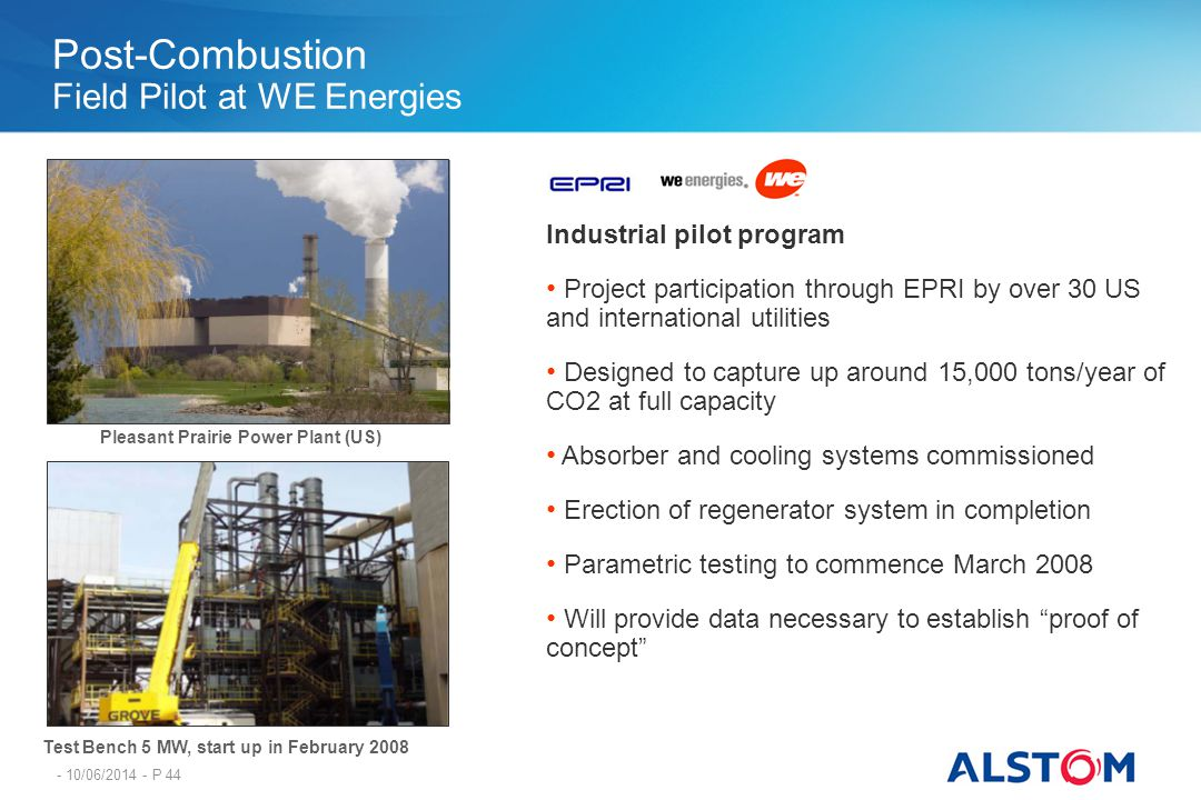 Post-Combustion Field Pilot at WE Energies