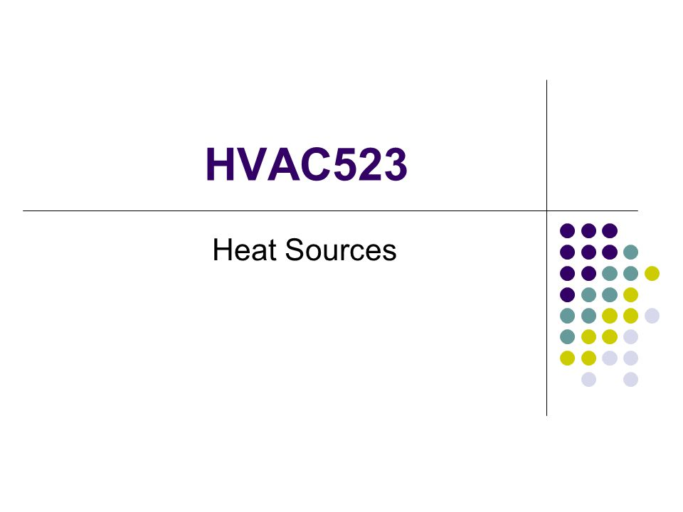 HVAC523 Heat Sources