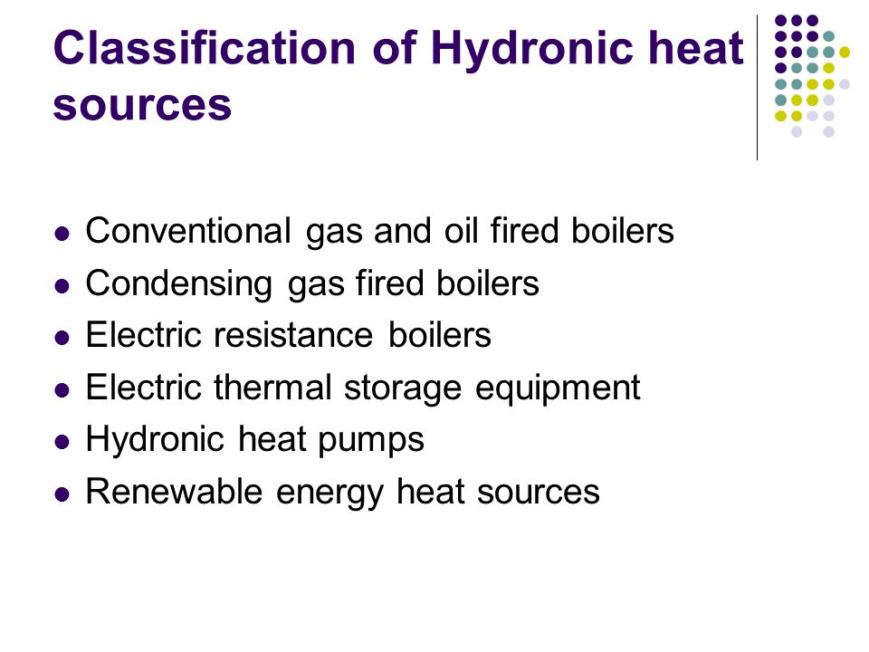 Classification of Hydronic heat sources