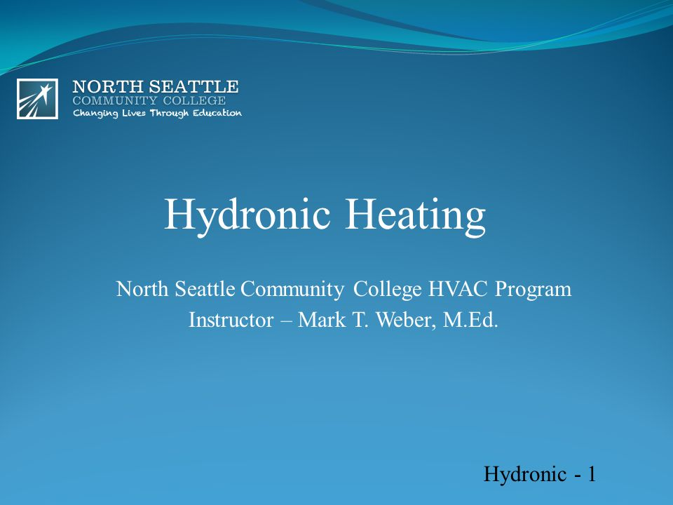 Hydronic Heating North Seattle Community College HVAC Program