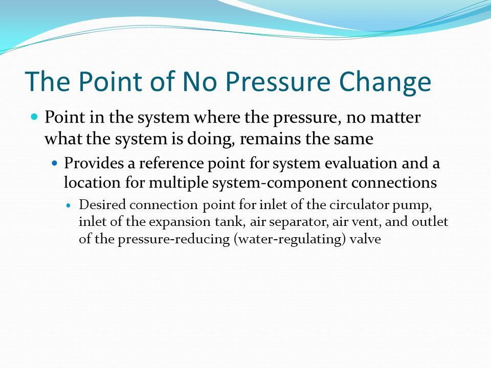 The Point of No Pressure Change
