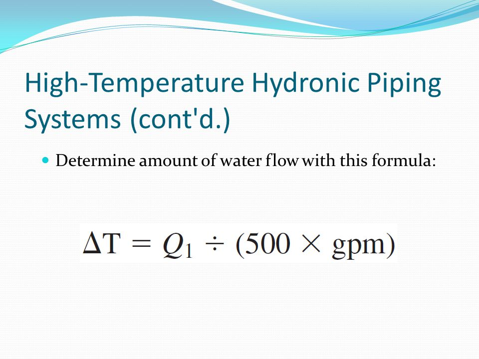 High-Temperature Hydronic Piping Systems‏ (cont d.)