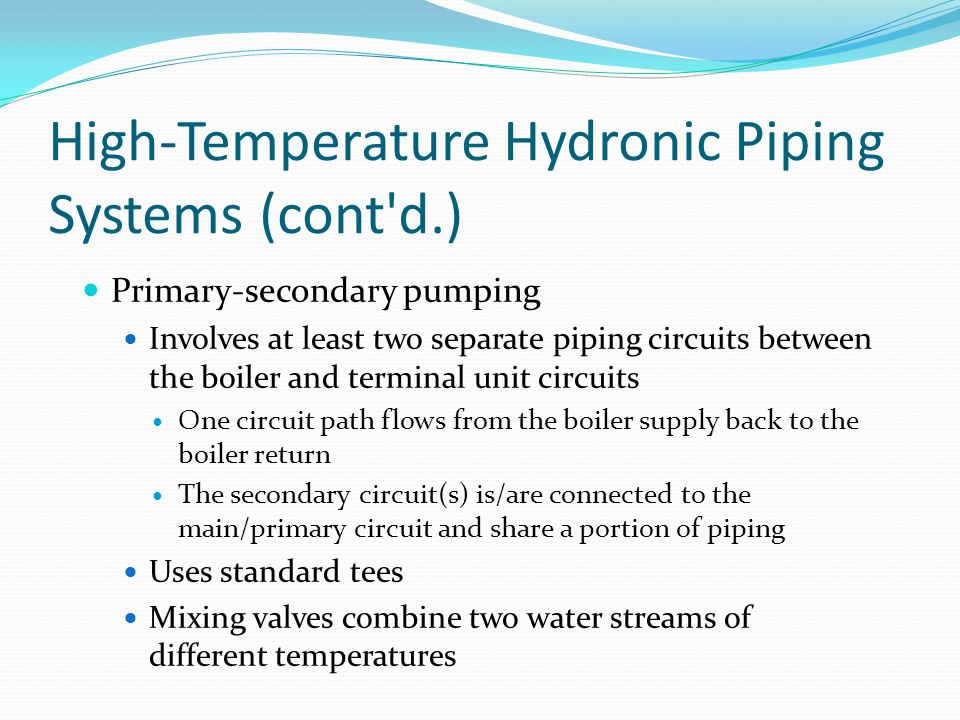 High-Temperature Hydronic Piping Systems (cont d.)‏