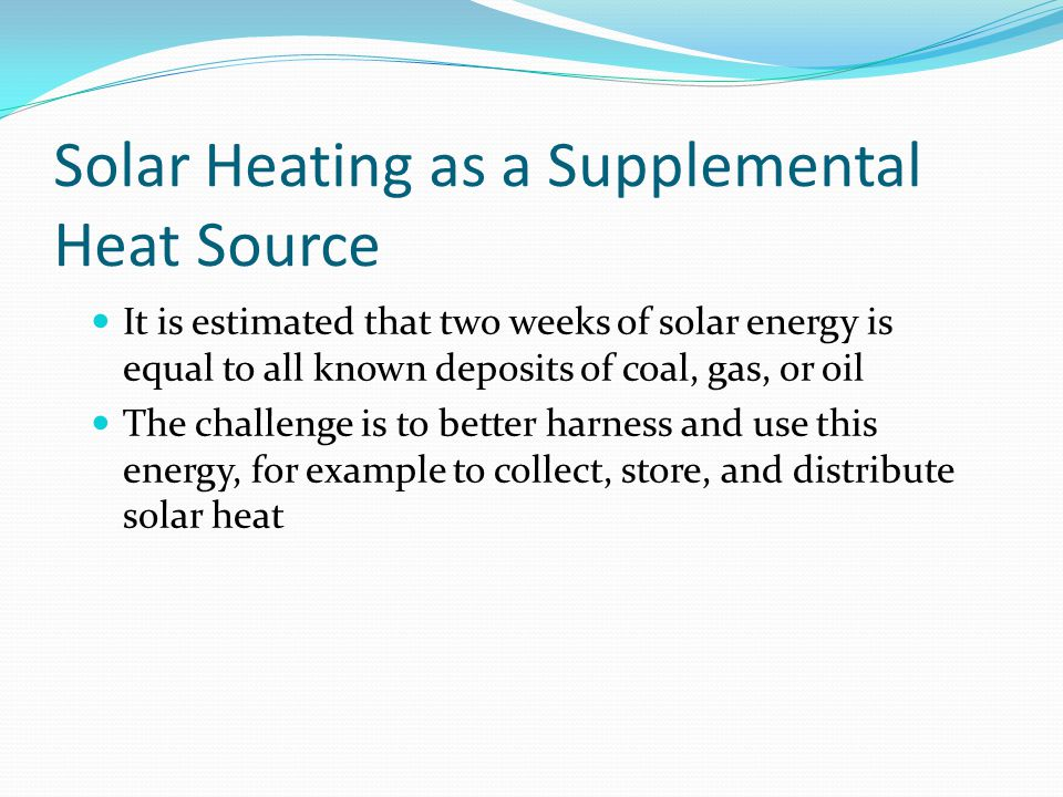 Solar Heating as a Supplemental Heat Source