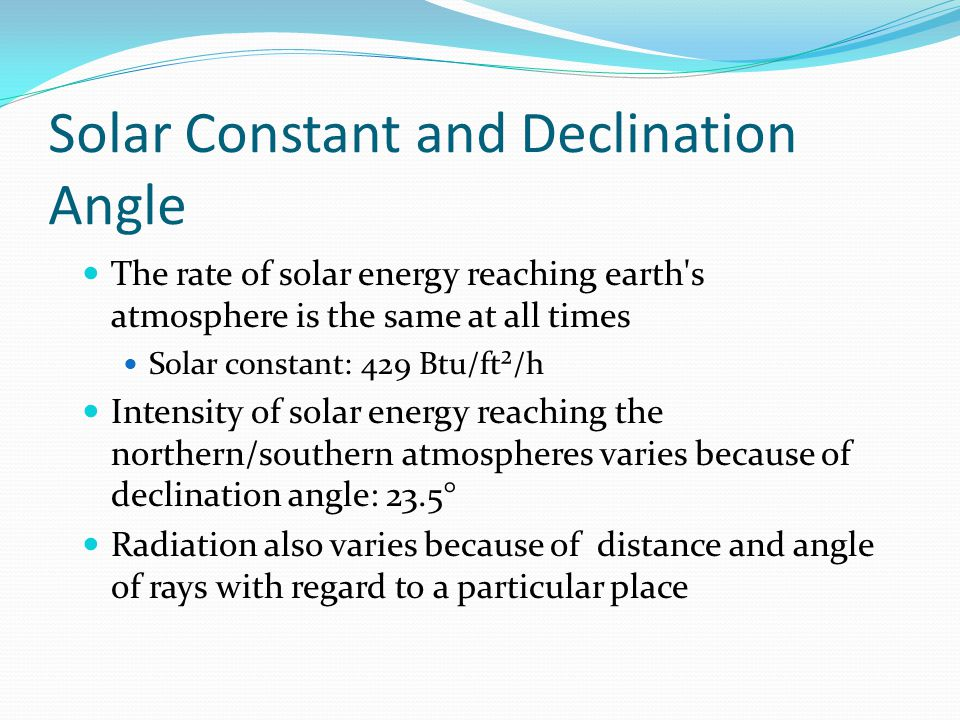Solar Constant and Declination Angle