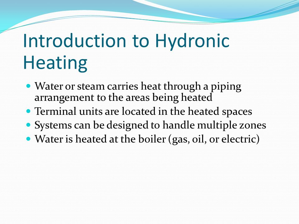 Introduction to Hydronic Heating
