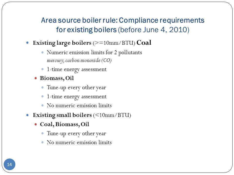 Area source boiler rule: Compliance requirements for existing boilers (before June 4, 2010)