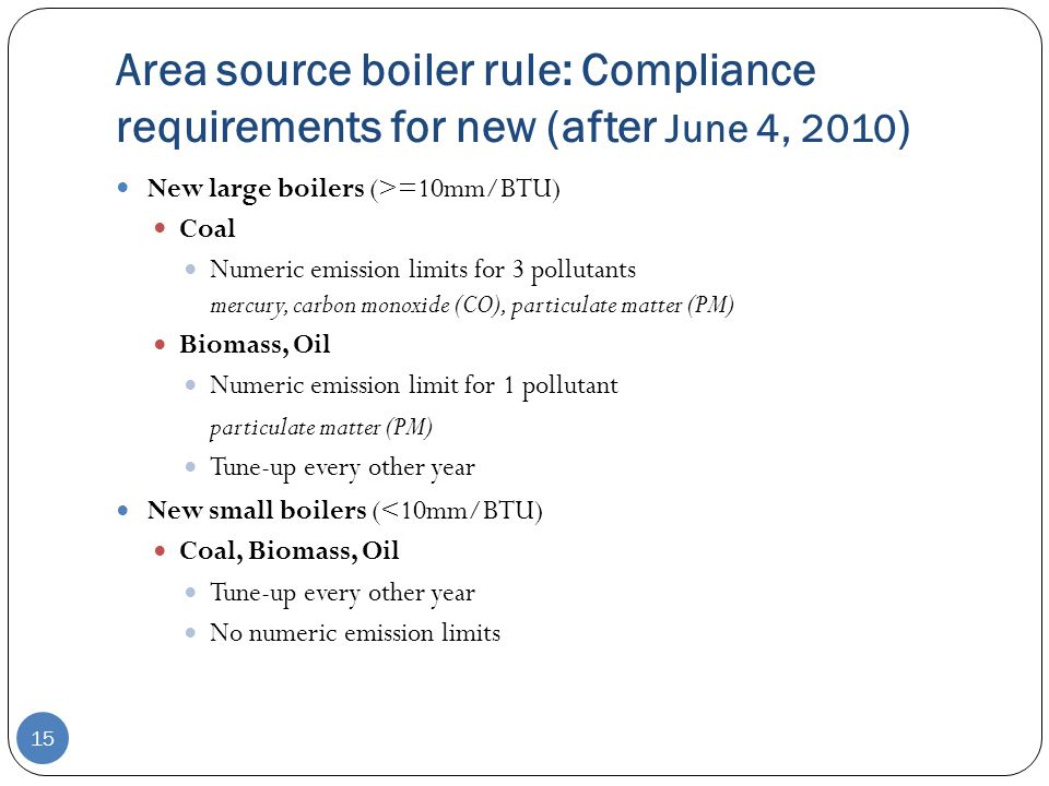 Area source boiler rule: Compliance requirements for new (after June 4, 2010)