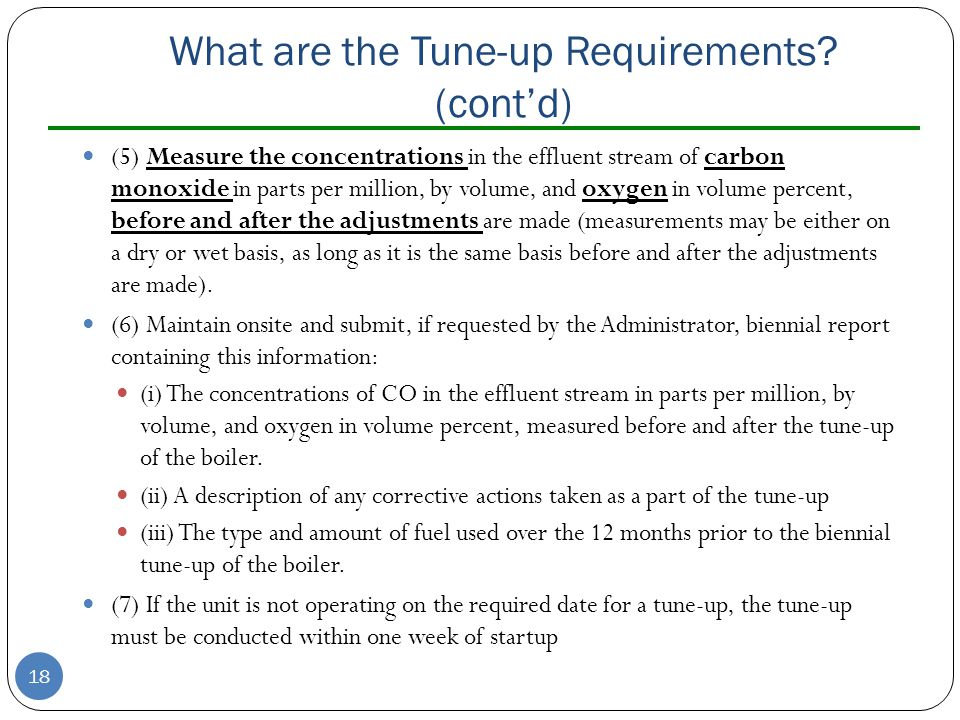 What are the Tune-up Requirements (cont'd)