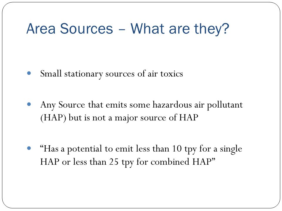 Area Sources – What are they