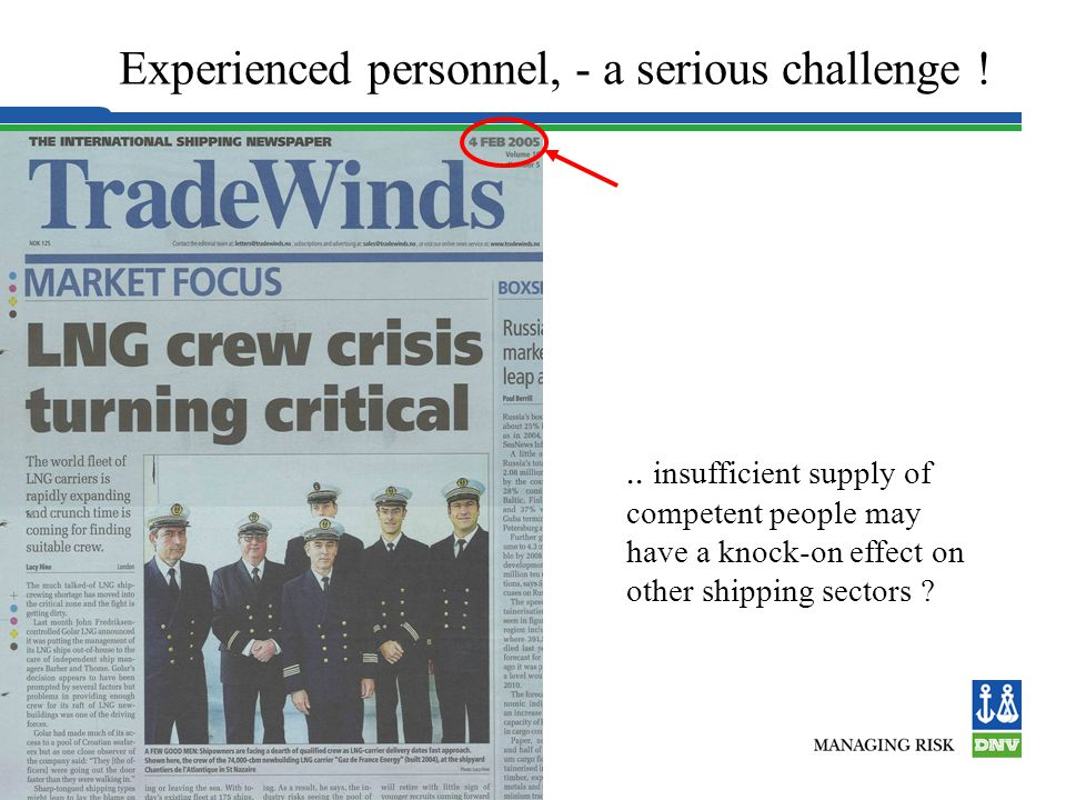 Experienced personnel, - a serious challenge !