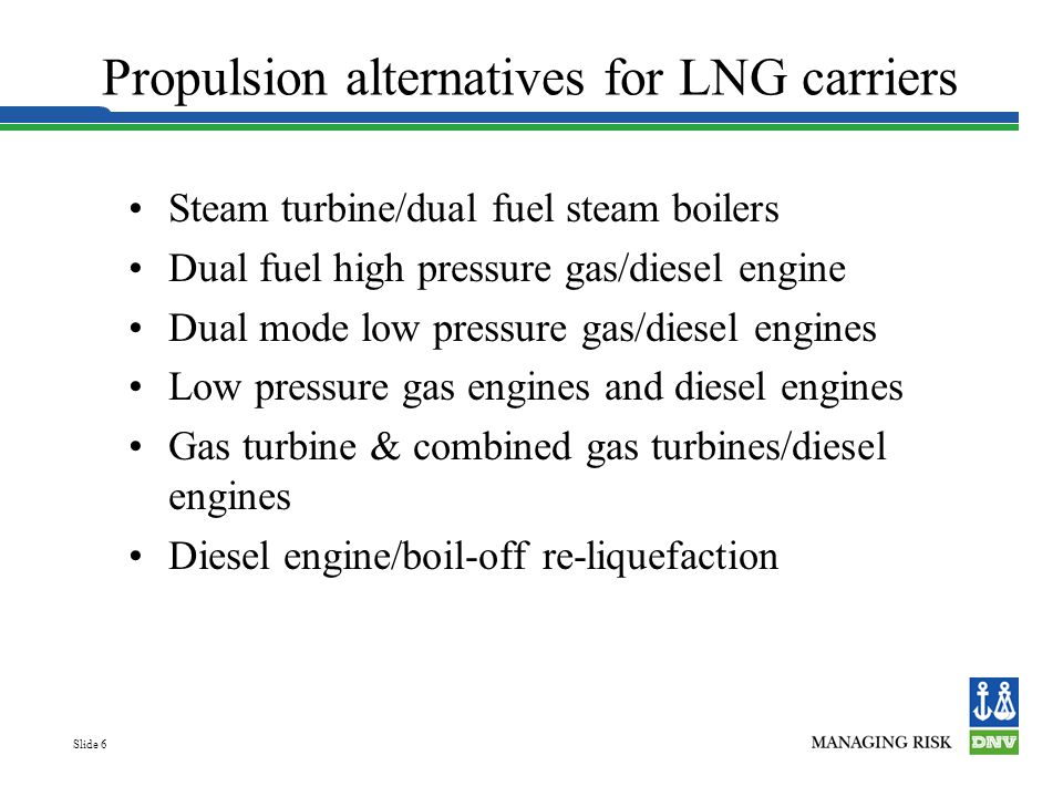 Propulsion alternatives for LNG carriers