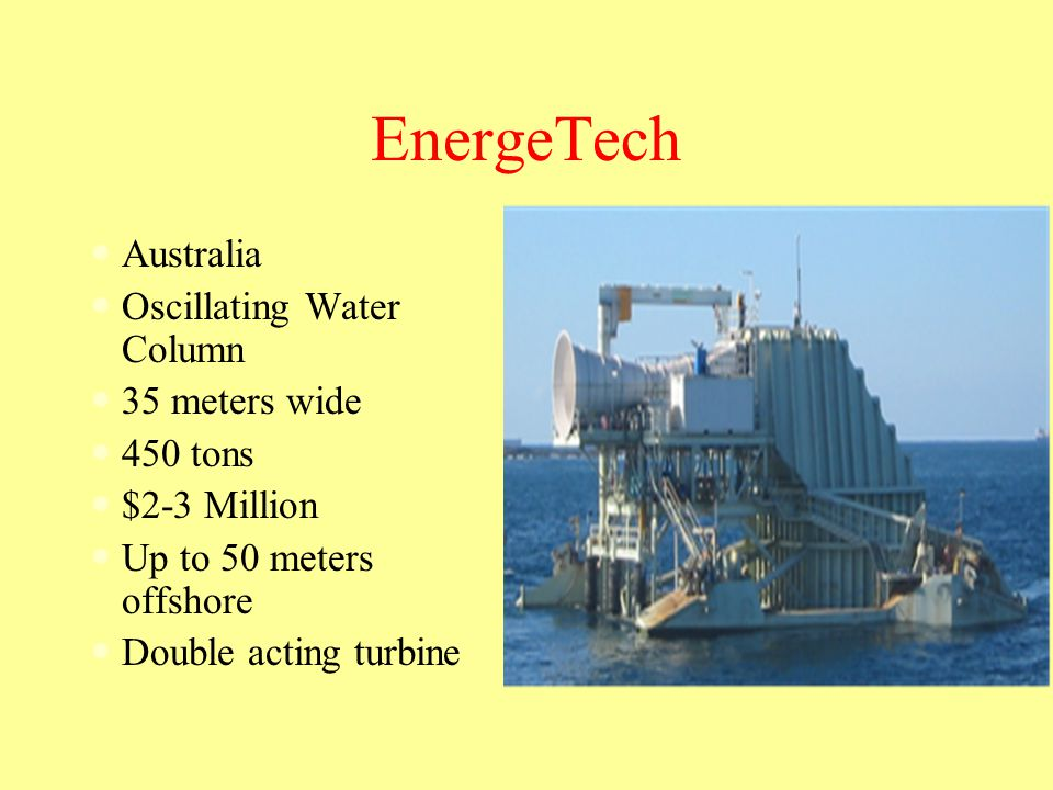EnergeTech Australia Oscillating Water Column 35 meters wide 450 tons