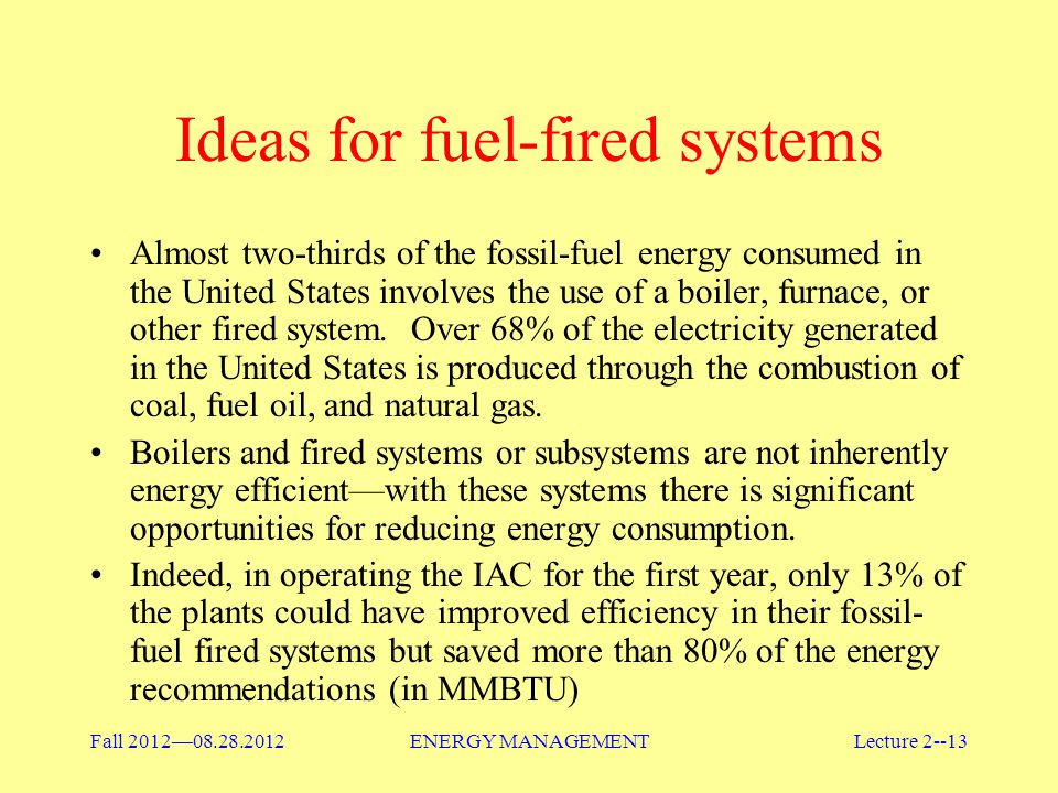 Ideas for fuel-fired systems