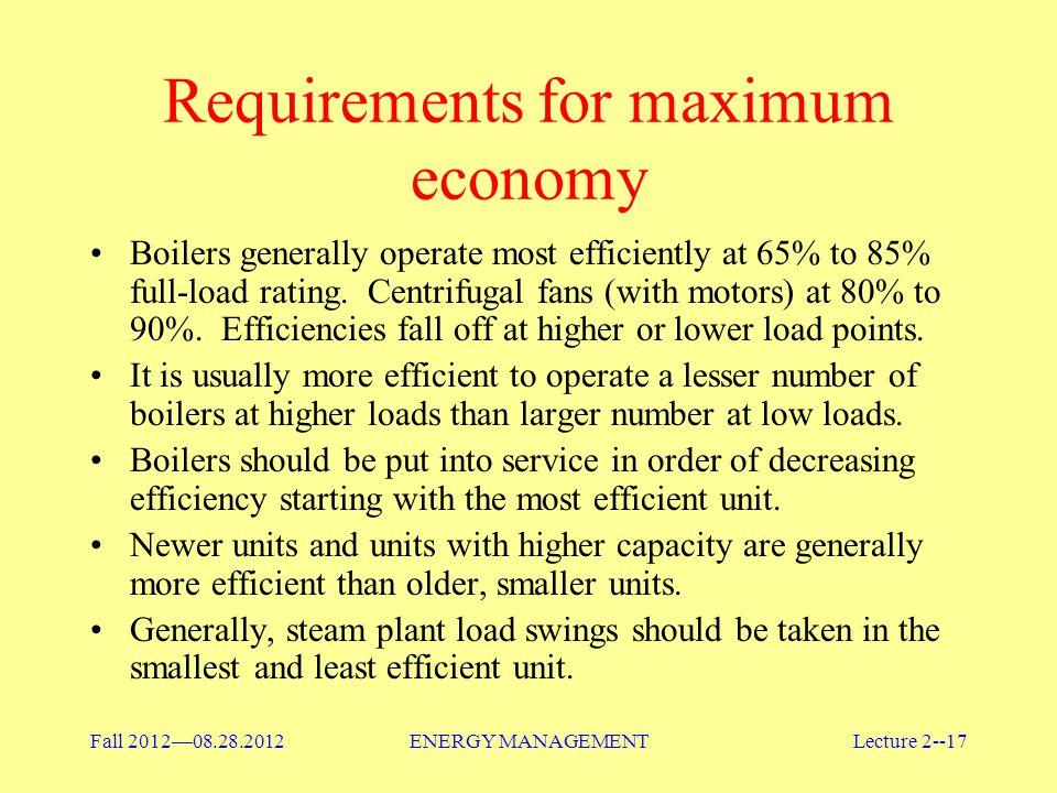 Requirements for maximum economy