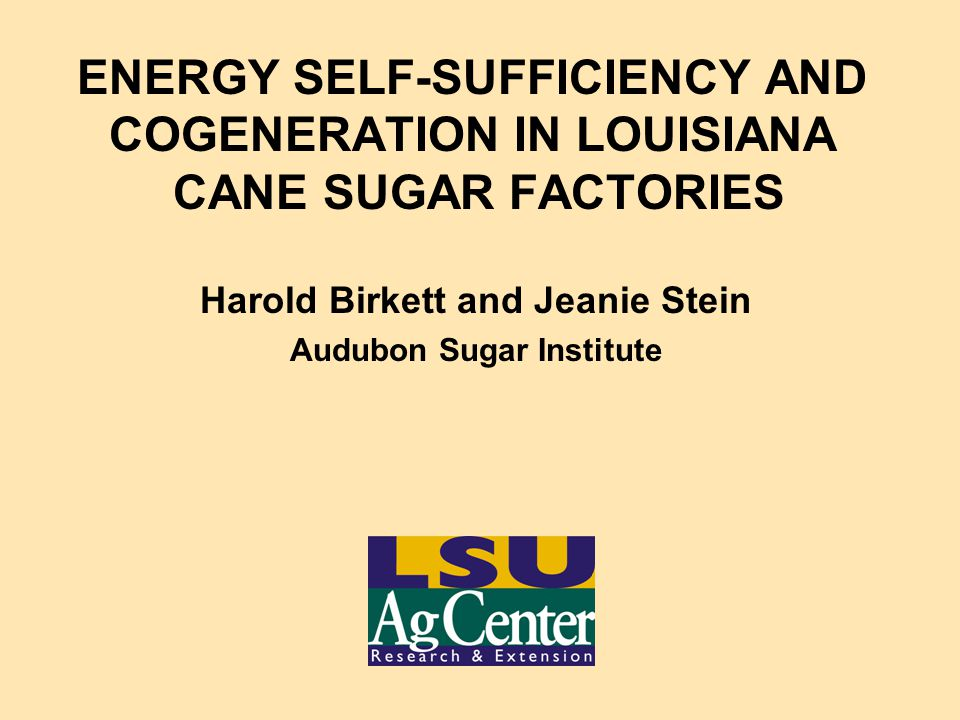 Harold Birkett and Jeanie Stein Audubon Sugar Institute