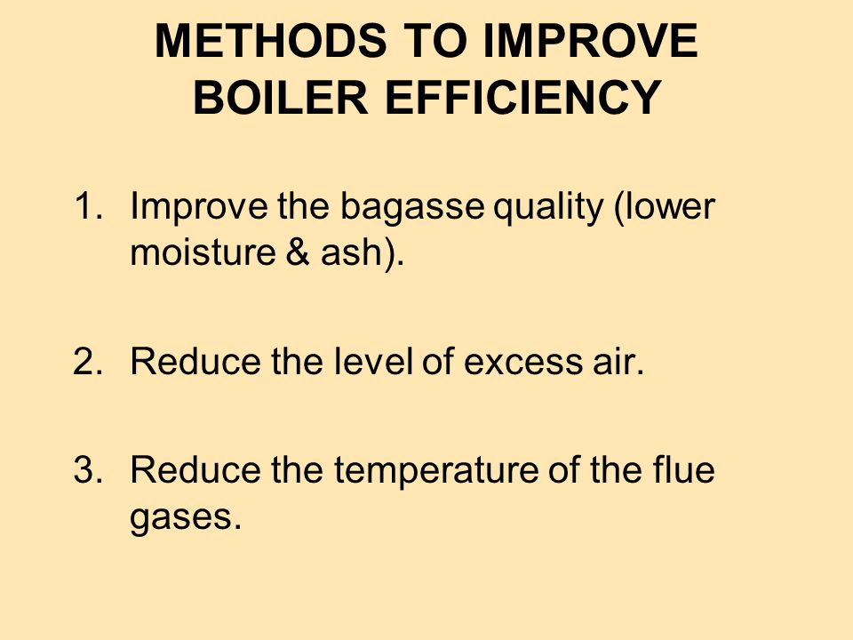 METHODS TO IMPROVE BOILER EFFICIENCY