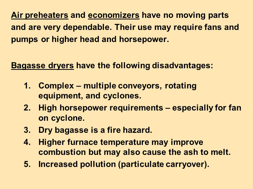 Air preheaters and economizers have no moving parts