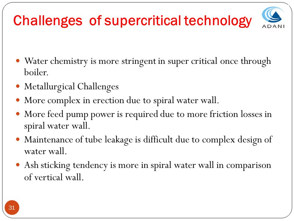 Challenges of supercritical technology