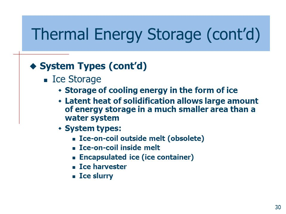 Thermal Energy Storage (cont'd)