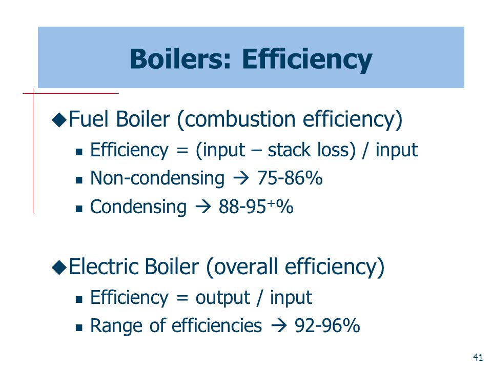 Boilers: Efficiency Fuel Boiler (combustion efficiency)