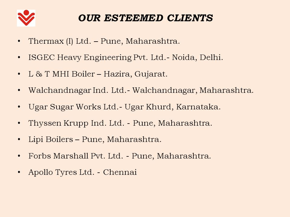 OUR ESTEEMED CLIENTS Thermax (I) Ltd. – Pune, Maharashtra.