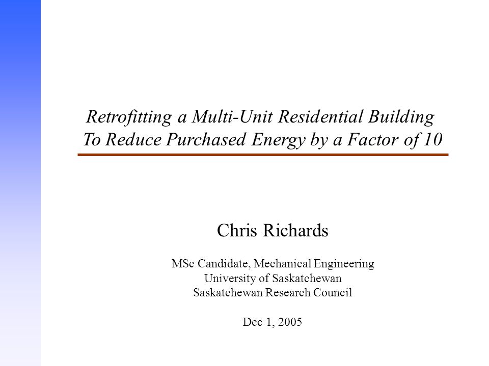 Retrofitting a Multi-Unit Residential Building