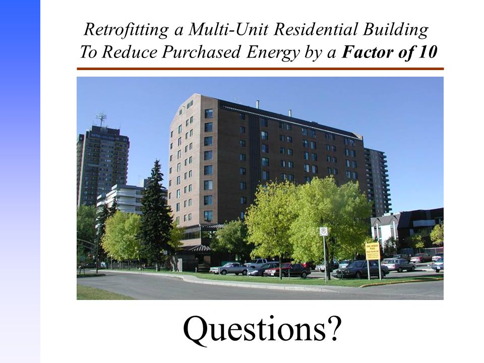 Questions Retrofitting a Multi-Unit Residential Building
