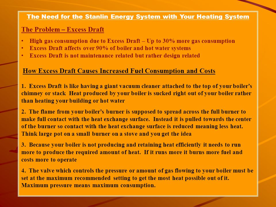 The Need for the Stanlin Energy System with Your Heating System
