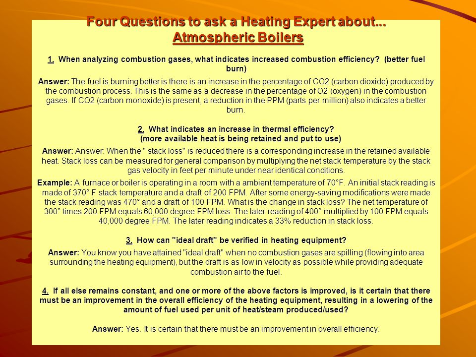 Four Questions to ask a Heating Expert about. Atmospheric Boilers 1