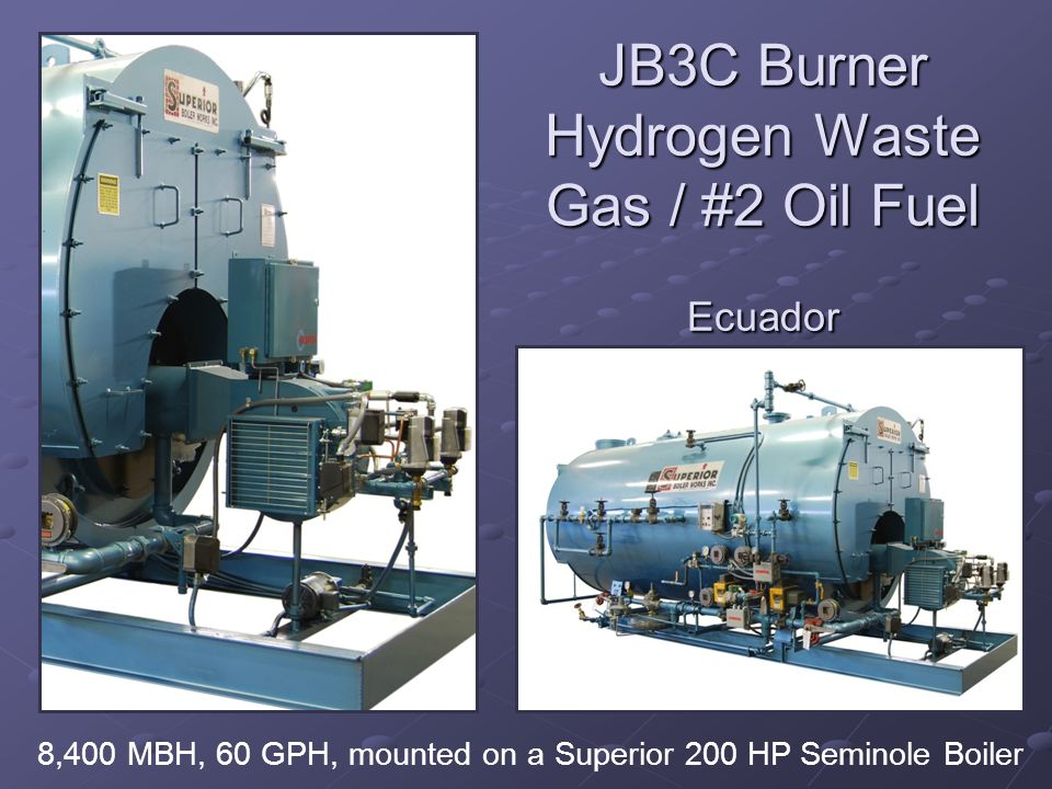 JB3C Burner Hydrogen Waste Gas / #2 Oil Fuel Ecuador