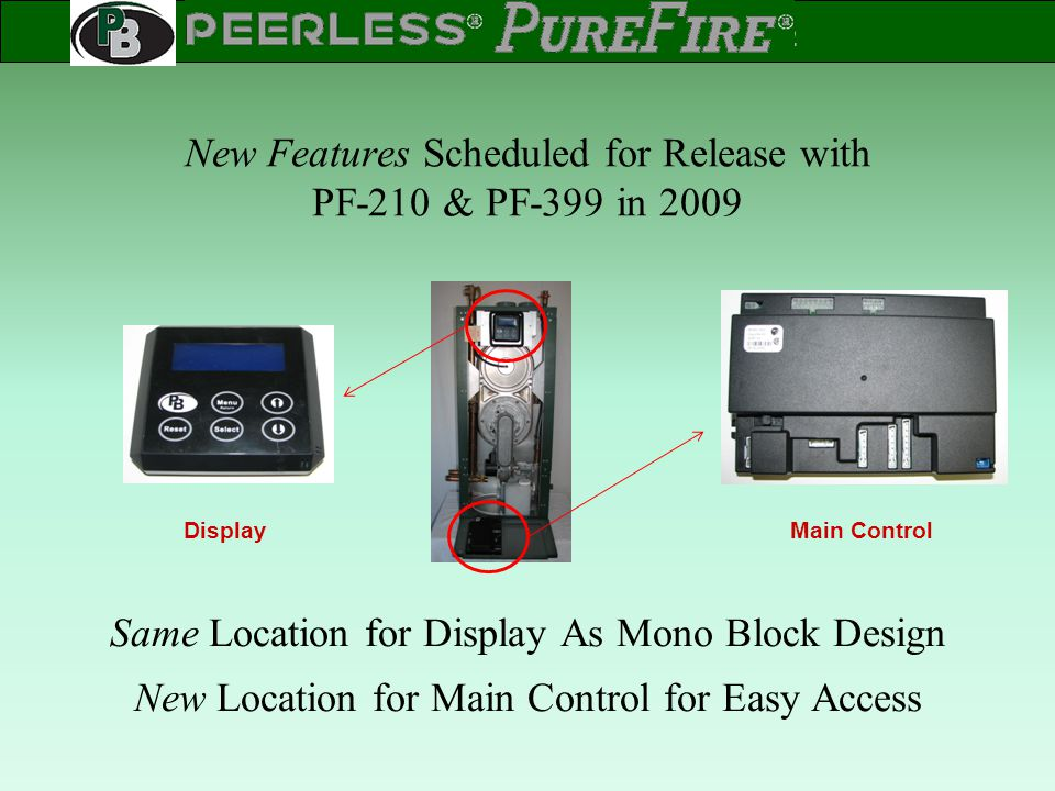 New Features Scheduled for Release with PF-210 & PF-399 in 2009