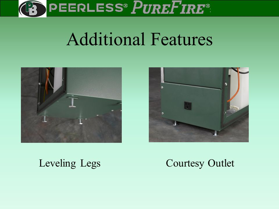Additional Features Leveling Legs Courtesy Outlet