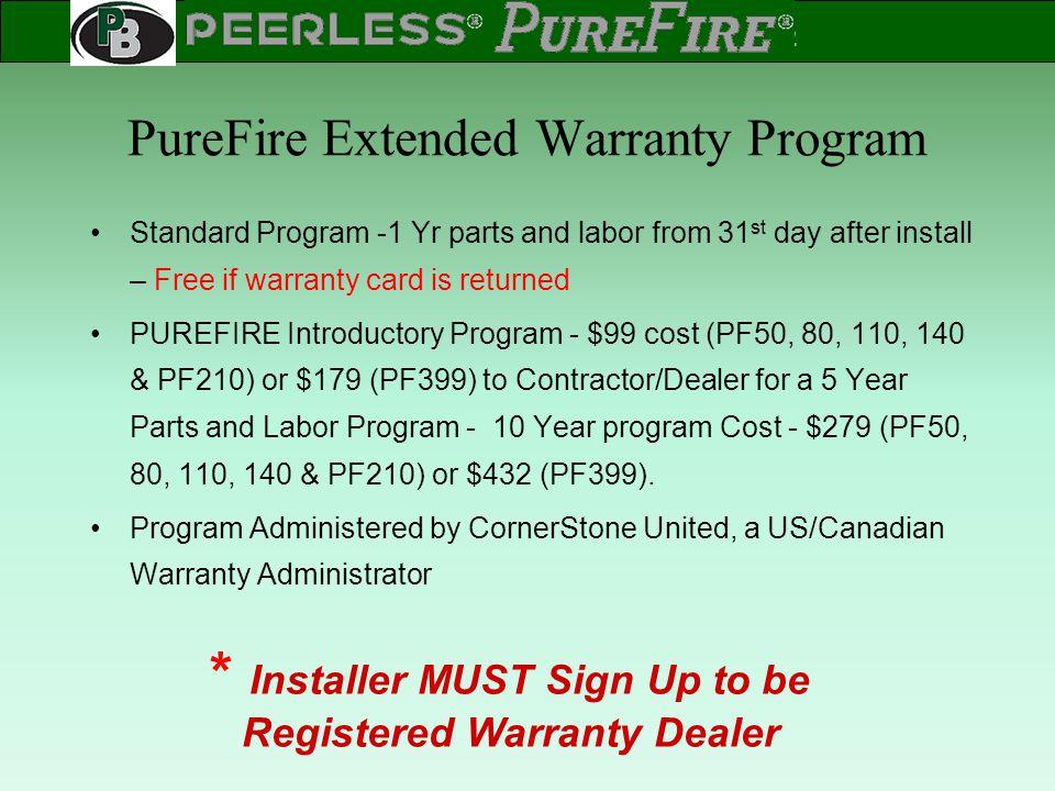 PureFire Extended Warranty Program