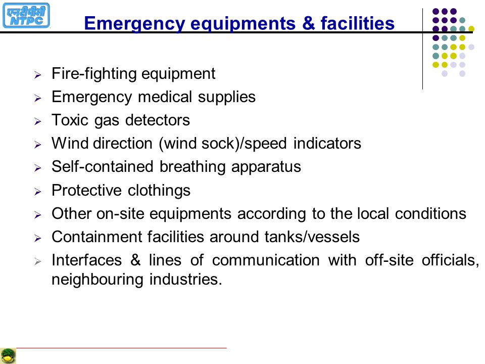 Emergency equipments & facilities