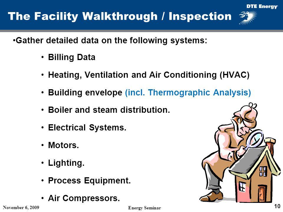 The Facility Walkthrough / Inspection