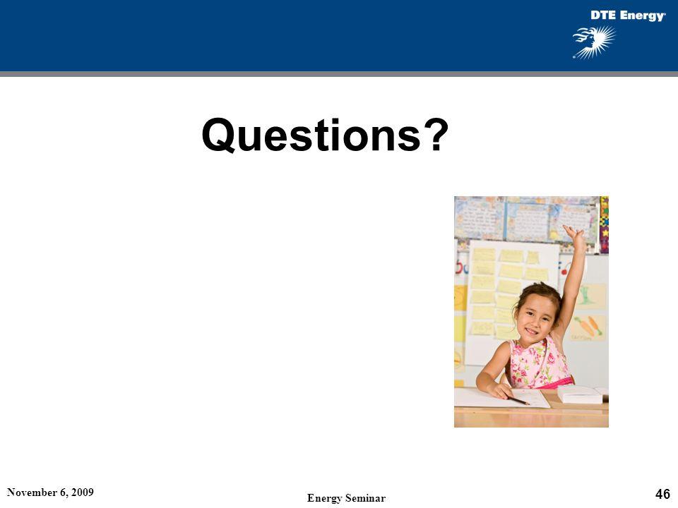 Questions November 6, 2009 Energy Seminar