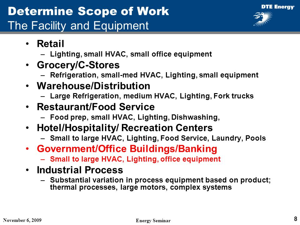 Determine Scope of Work The Facility and Equipment