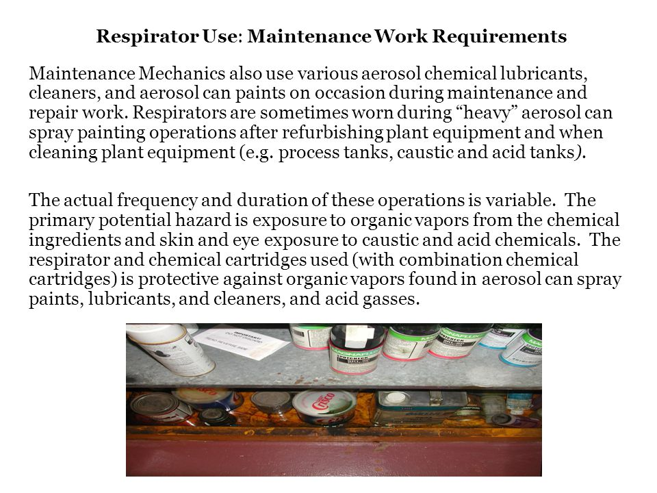 Respirator Use: Maintenance Work Requirements