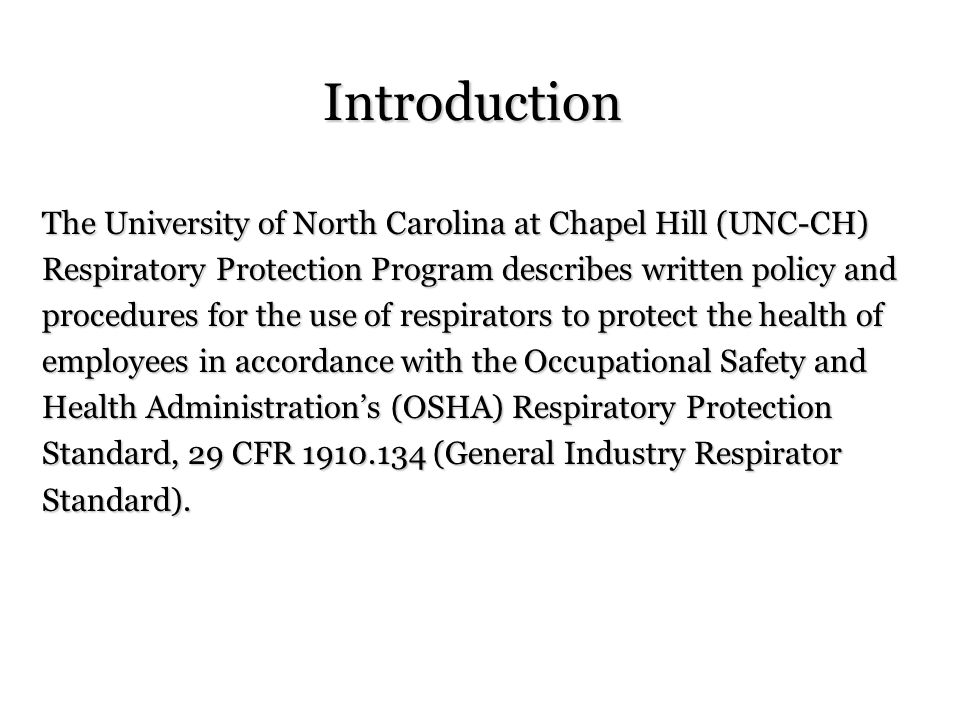 Introduction The University of North Carolina at Chapel Hill (UNC-CH)
