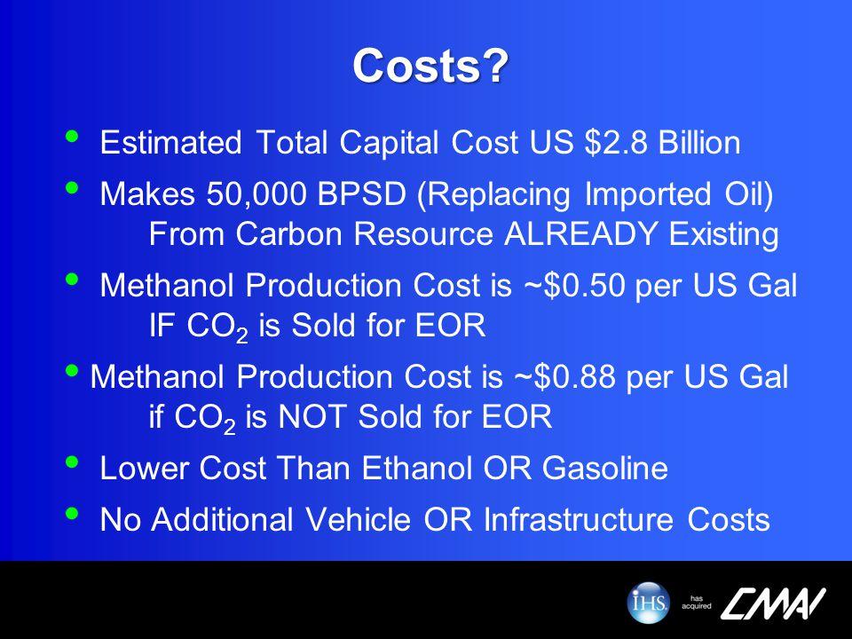 Costs Estimated Total Capital Cost US $2.8 Billion
