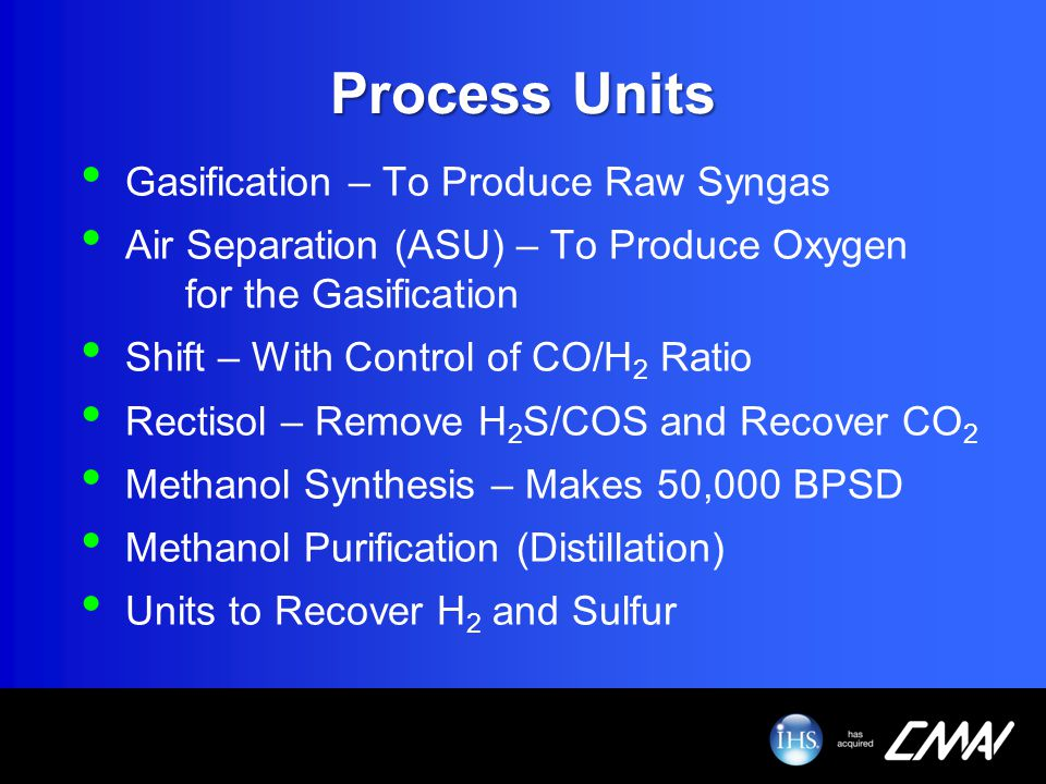 Process Units Gasification – To Produce Raw Syngas
